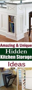You will be amazed to find out these hidden storage spots in your kitchen. These ideas will help you make the full use of your space and organize your kitchen more efficiently.