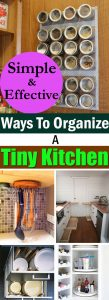 Organizing a tiny kitchen is a difficult task, but these tips and ideas will make sure you use every inch of space to the fullest.